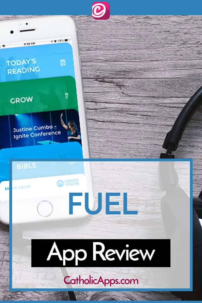 Fuel - The Daily Catholic App - CatholicApps com